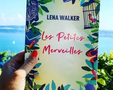 J'ai lu: Les petites merveilles de Lena Walker