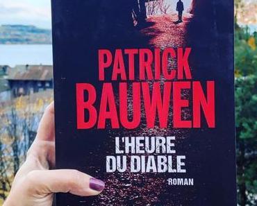 J'ai lu: L'heure du diable de Patrick Bauwen