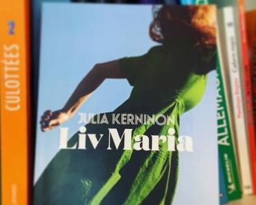 J'ai lu: Liv Maria de Julia Kerninon