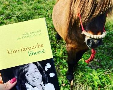 J'ai lu: Une farouche liberté – Gisèle Halimi avec Annick Cojean