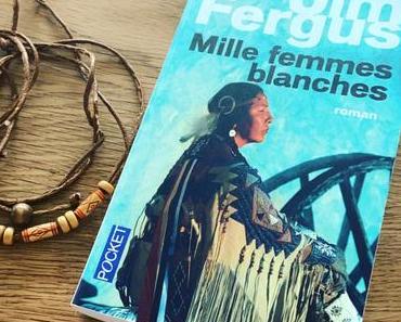 J'ai lu: Mille femmes blanches de Jim Fergus