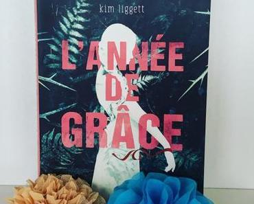 J'ai lu: L'année de grâce de Kim Liggett