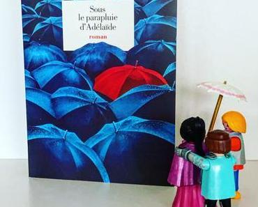 J'ai lu: Sous le parapluie d'Adélaïde de Romain Puértolas