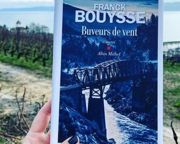 J'ai lu: Buveurs de vent de Franck Bouysse