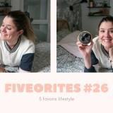 The FIVEorites #26 : Minty, JOW, box Morphee…