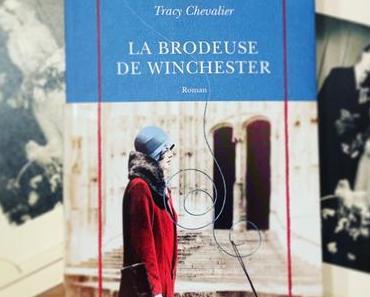 J'ai lu: La brodeuse de Winchester de Tracy Chevalier