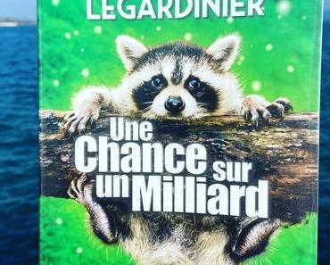 J'ai lu: Une chance sur un milliard de Gilles Legardinier