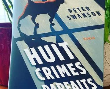 J'ai lu: Huit crimes parfaits de Peter Swanson