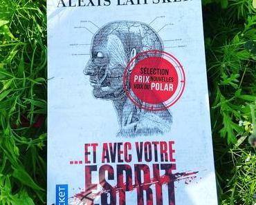 J'ai lu: Et avec votre esprit… d'Alexis Laipsker