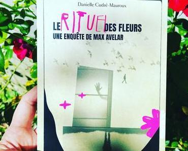 [SP]J'ai lu: Le rituel des fleurs de Danielle Cudré-Mauroux